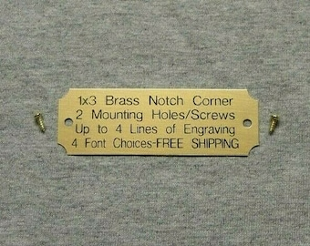1x3 Custom Engraved Notch Corner  Brass Plate w/2 mounting holes/screws. Picture Plaque Name Tag Trophy Flag Pet