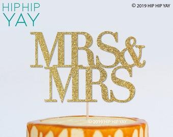 Mrs & Mrs GLITTER Cake Topper, Wedding, Engagement, Any Colour