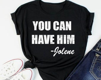 6d0c560e Dolly Parton shirt - country music shirt - Jolene - country song shirt -  shirt for women - country festival - couples shirt - funny graphic