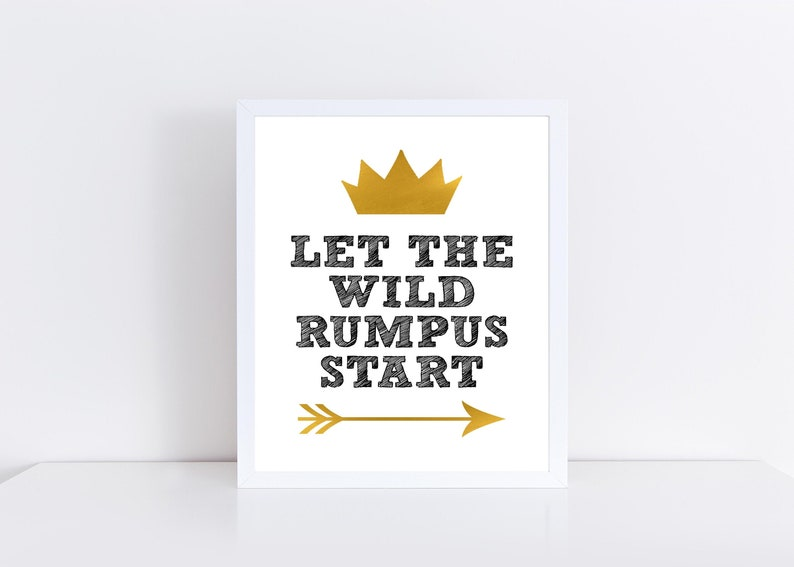 graphic about Let the Wild Rumpus Start Printable named Enable the Wild Rumpus Start off Printable, Gold Crown Arrow Exactly where the Wild Elements Are Printable, Exactly where the Wild Elements Are Decor Wild Aspects Decor