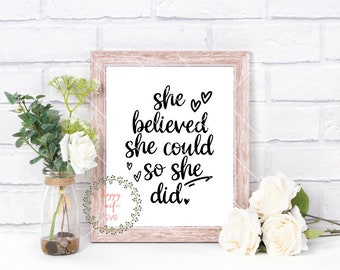 She believed she could so she did svg, Quote svg, Calligraphy svg, Graduation SVG, Girl svg, Believed svg, Heart svg, Believe svg Home SVg