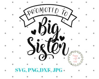 Big Sister Cut File Etsy
