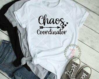 chaos coordinator svg, mom svg, teacher svg, printable, arrow svg, mom shirt, teacher shirt, svg for cricut design space, silhouette