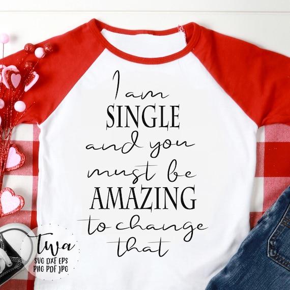 Valentines day shirt svg women, funny shirt svg for women, Valentines day  quote svg, teen girl shirts funny, funny sayings svg, teen quotes