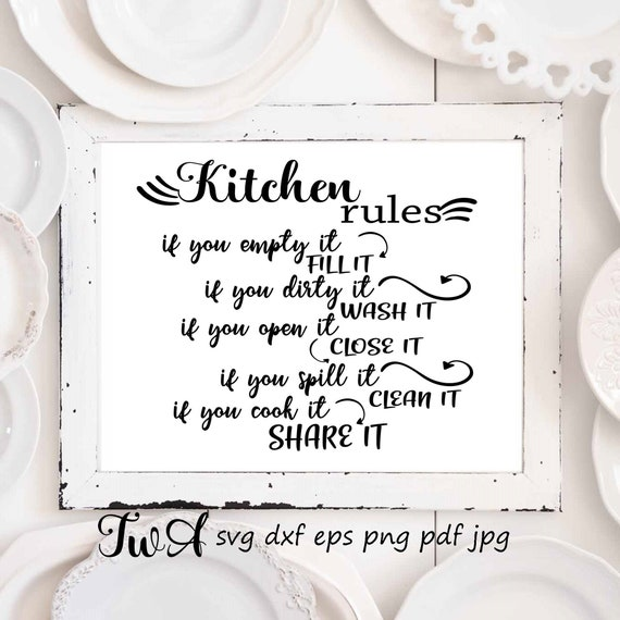 Kitchen Rules Svg Funny Kitchen Sayings Svg Kitchen Rules Sign Printable Dinning Room Printable Digital Files For Printing Svg Downloads