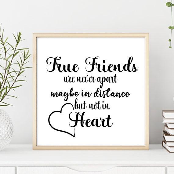 True friends svg, friendship distance quotes, friends quotes printables,  best friend gifts distance, friendship sayings svg printable quotes