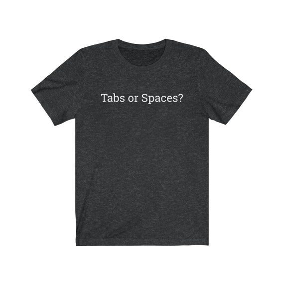 Tabs Or Spaces The Silicon Valley Conversation Starter