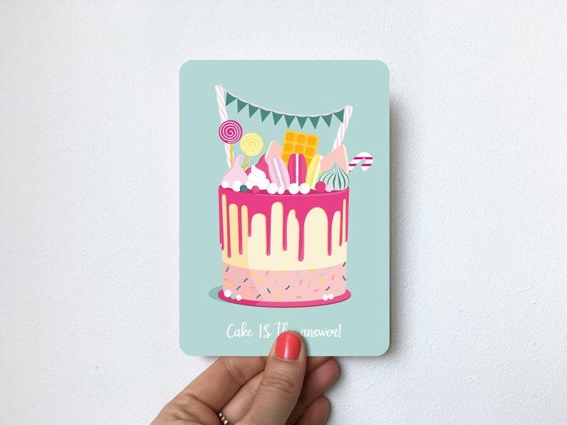 Postcard A6 with round corners Cake IS the answer