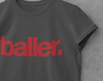 Unisex 'Baller' T-Shirt, Basketball T Shirt - Football T Shirt - Cool - Unisex, StreetWear