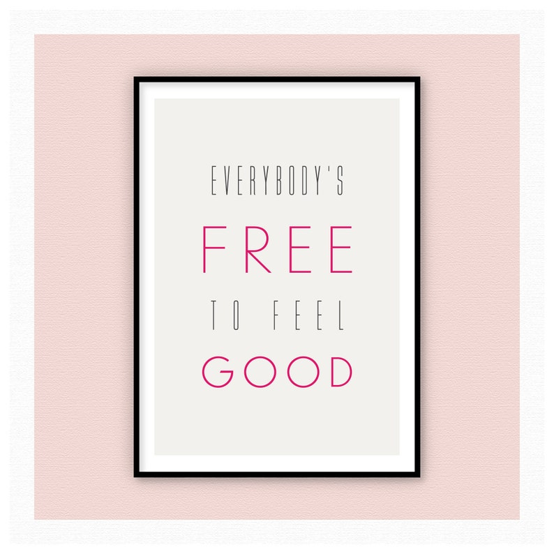 Everybody's Free...to feel good image 0