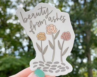 Beauty From Ashes Sticker - Isaiah 61:3 Sticker - Catholic Sticker - Christian Sticker - Catholic Gift - Christian Gift
