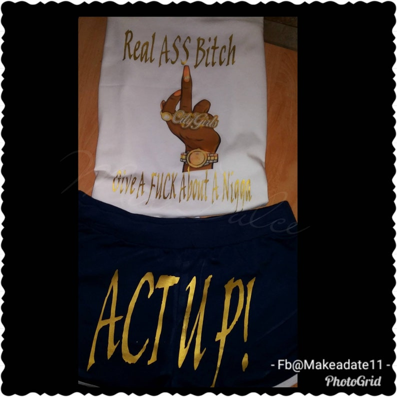 City girls complete Set Birthday Outfit Act Up Real Ass Bitch Don't Give A  Fuck Shirts Birthday Shirts Birthday Party shirts