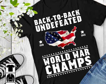 d6fddb7d Back To Back Undefeated World War Champs 4th Of July Short-Sleeve Unisex T- Shirt, Independence Day Shirt