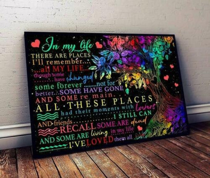 There Are Places I Remember All My Life Satin Portrait Poster