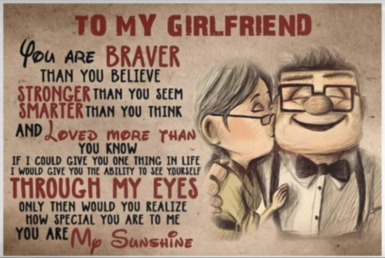 Carl & Ellie To My Girlfriend You Are Braver Than You Believe Poster/Canvas   75in Framed