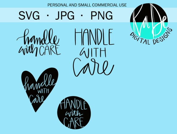 Handle With Care Svg Png Jpg Digital File Hand Etsy