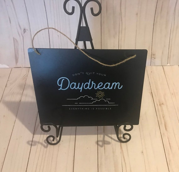Daydream Hanging Wall Sign for Home or Office/ Chalk Couture Daydream Sign/ Daydream Home Decor Sign