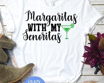 Margaritas With My Senoritas Svg Etsy