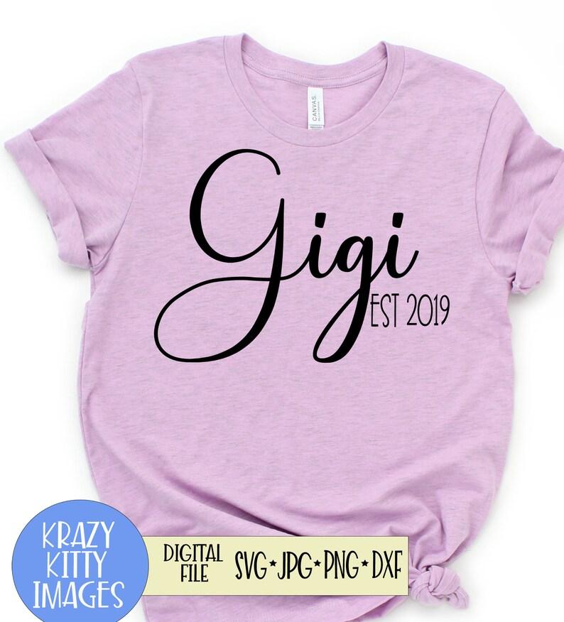 Gigi est 2019, pregnancy announcement svg, new baby svg,grandma svg,cutting  files for cricut, svg,png,dxf,svgs for pregnancy announcement