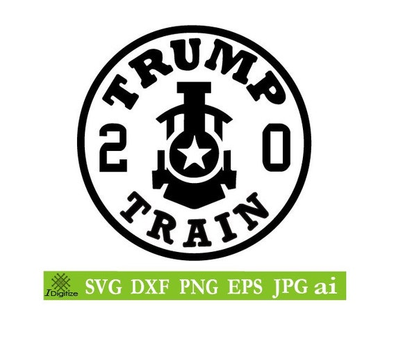 Trump Train 2020cut File Silhouettecricut Jpegsvg Eps Etsy
