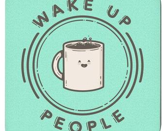Wake Up People - Set Of 4 Coasters
