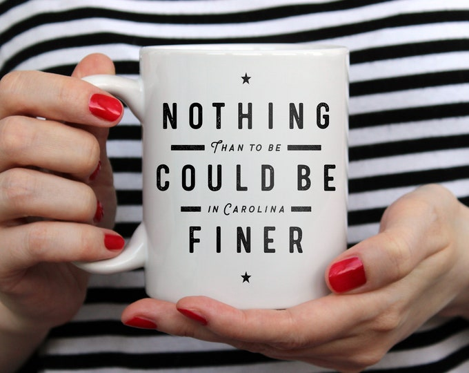 Nothing Could Be Finer - Our best priced mug