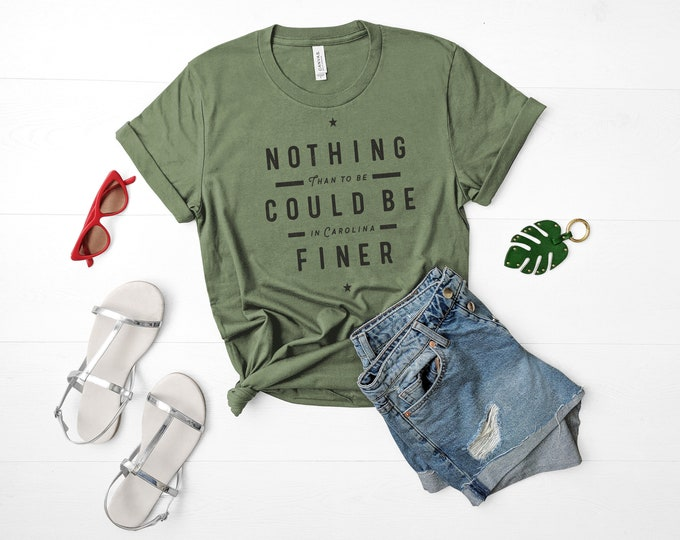 Nothing Could Be Finer (than to be in Carolina) Tee Shirt (Olive Heather)