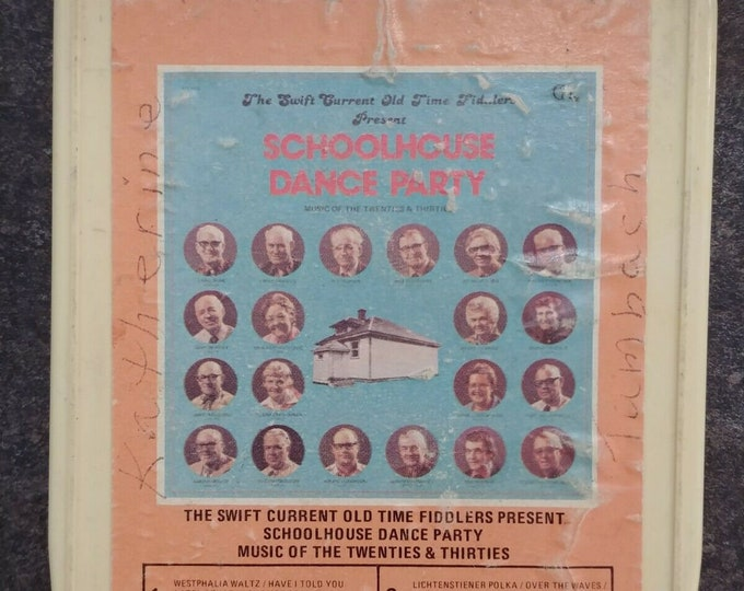 Rare The Swift Current Old Time Fiddlers Present Schoolhouse Dance Party 8 Track tape Cartridge music system retro vintage