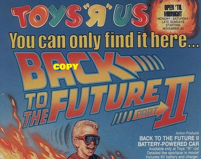 Retro Toy ad advertisement Toys R Us Back To the Future 2 battery powered car DeLorean 1980's picture photo RP 4x6