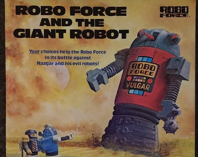 Robo Force and the Giant Robot 1985 kids book first run release book Random House New York robots Go Bots