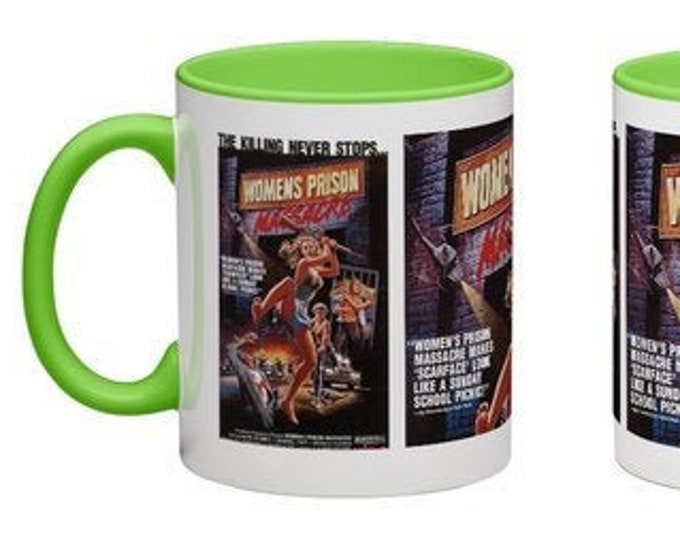 Handmade Coffee Mug Woman's Prison Massacre horror slasher movie 1983 cup wraparound PICK OWN color custom made