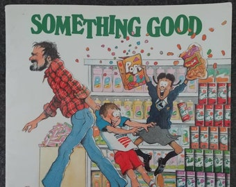 Something Good by Robert Munsch original 1990 Canadian release kids book Annick Press Toronto Canada