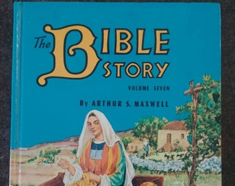 Vintage The Bible Story Volume 7 kids book by Arthur S. Maxwell hardcover early edition print 1956