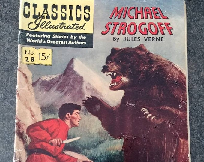 Vintage HTF Classics Illustrated June 1946 No. 28 1st printing Michael Strogoff by Jules Verne comic book story