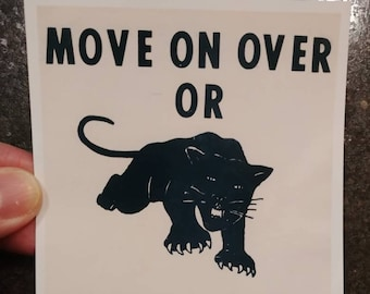 The Black Panther Party 1970's flyer sign Move On Over Or We'll Move On Over You! photo picture RP 4x6