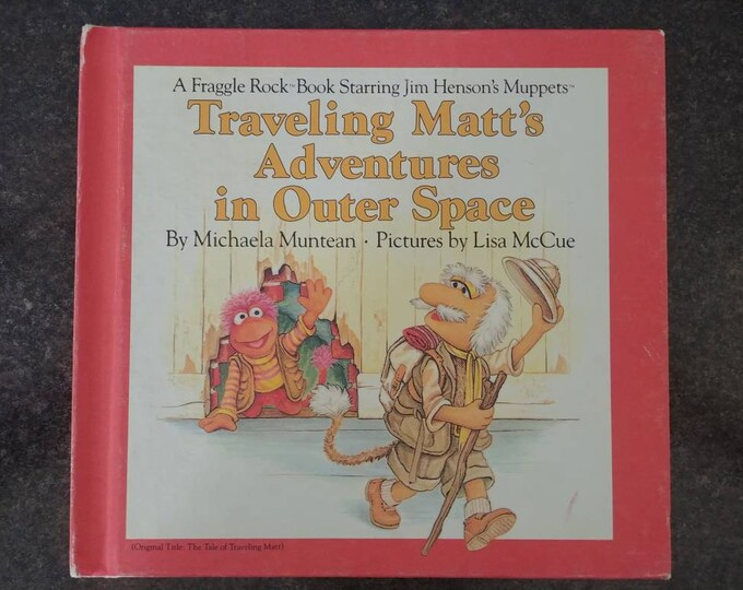Fraggle Rock Traveling Matt's Adventures in Outer Space Weekly Reader Book 1984 hard cover kids book VHTF