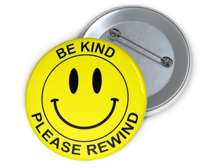 Custom VHS tape rental sticker Be Kind Please Rewind Button handmade pin-back button retro style