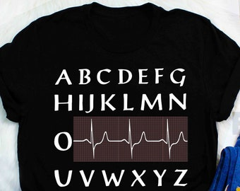 c6d635ff Alphabet Nurse Electrocardiogram shirts Funny EKG Nurse t shirt ECG Nurse  Gift Nursing nurse shirts for people who loves Stethoscope