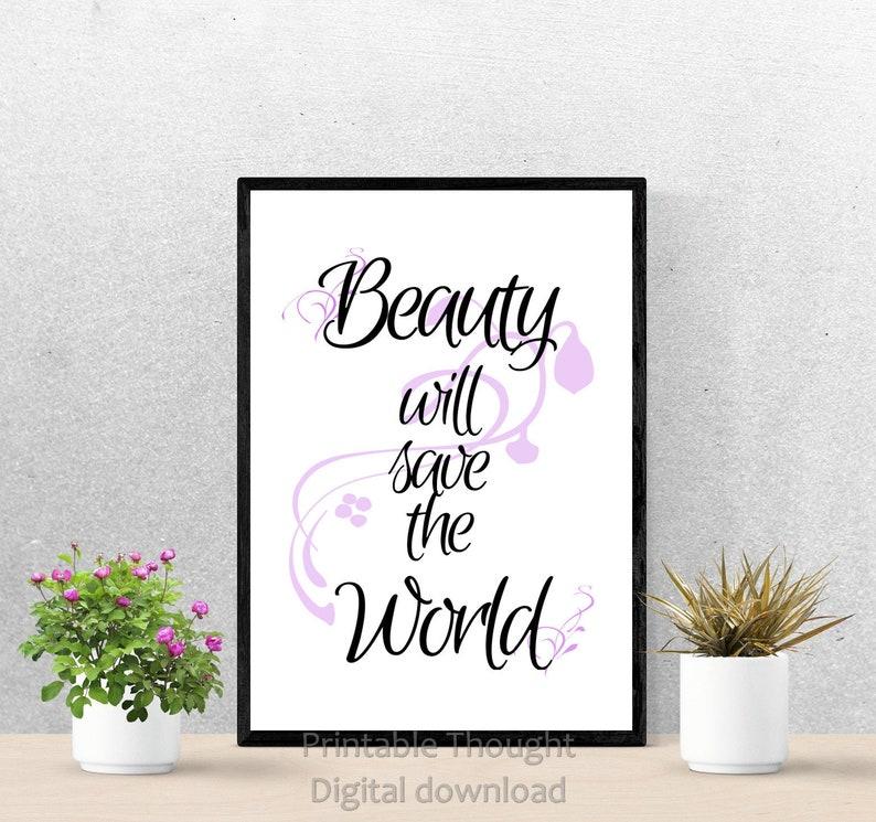 Printable Wall Art Beauty Will Save The World Printable Etsy
