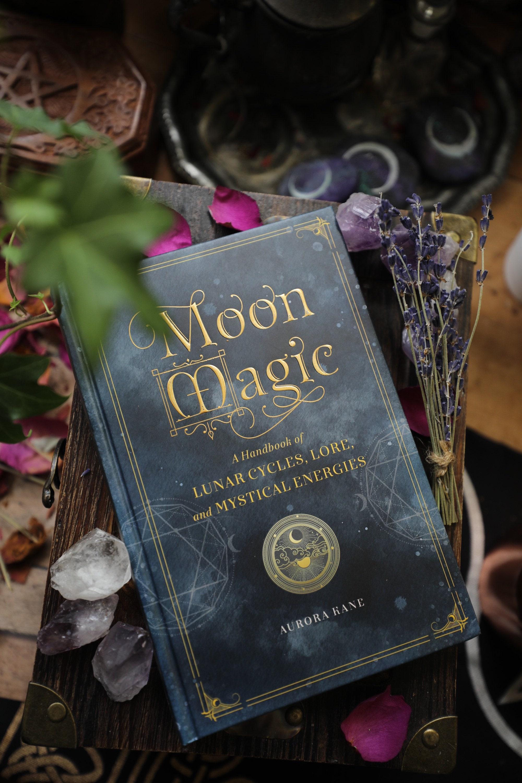 Moon Magic A Handbook Of Lunar Cycles Lore And Mystical Energies Hard Cover