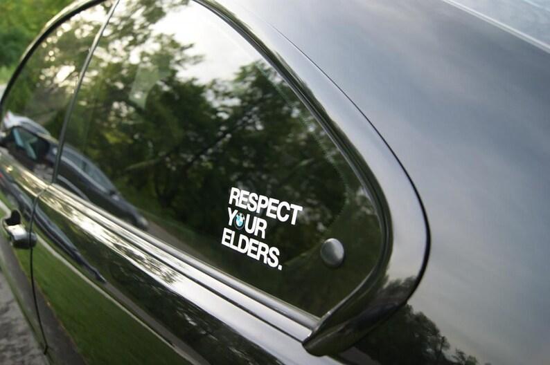 Bmw Respect Your Elders Vinyl Aufkleber Sticker Decals Side Bmw E30 E36 E90