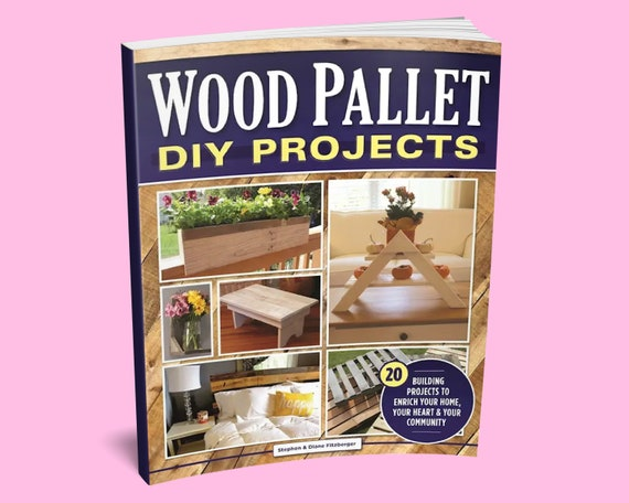 Wood Pallet DIY Projects Book  Wood Pallet Furniture  Wood
