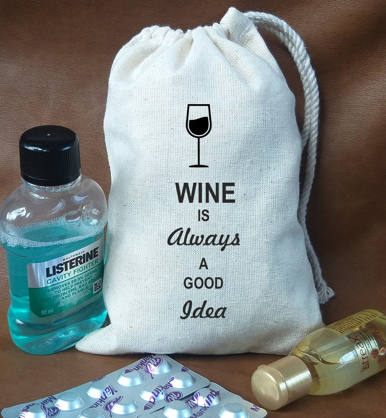 Wine s always a good idea Party favor bags Bachelorette Bags Party Bag Wino Wedding Favors Hangover Kits Wino Bachelorette Party