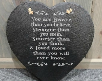 Personalized Slate Heart Plaque - Winnie the Pooh Saying, Stronger, Smarter, Braver, Can be Personalized, Your Choice of Image/Words, Custom
