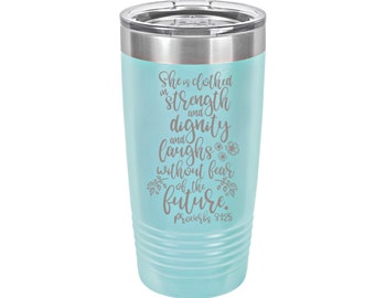 She is Clothed in Strength & Dignity Laser Engraved Travel Mug, Personalized, 20 oz. Polar Camel Insulated Stainless Steel, Scripture Gifts