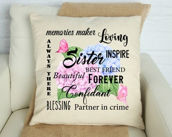 Sister Pillow Cover, Because I have a Sister I will always have a Friend, Sister Themed Pillow Cover, Sister Gifts, Sister Pillows