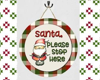 Whimsical Santa, Please Stop Here Hanging Sign, Christmas Signs, Santa Christmas Decor, Santa Decor, Santa Plaques, Buffalo Plaid