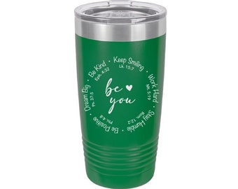 Be You Christian Themed Laser Engraved Travel Mugs, Can be Personalized, 20 oz. Polar Camel, Insulated, Stainless Steel, Scripture Verse