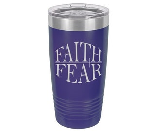 Faith over Fear Laser Engraved Travel Mug, Personalized, 20 oz. Polar Camel, Insulated, Stainless Steel, Christian Gifts, Religious Gifts
