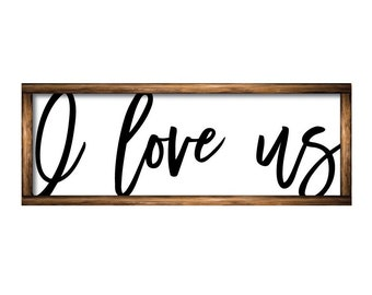 "I Love Us Sign, 5"" x 17"", Aluminum Sublimation Panel, Valentine's Day Gifts, Romantic Room Decor, Anniversary Gifts, Couple's Signs"